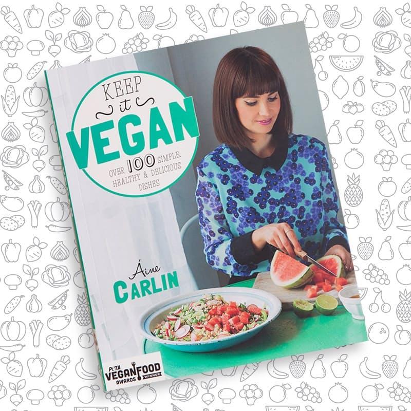 Keep it Vegan Delicious Easy-to-Follow Recipe Book