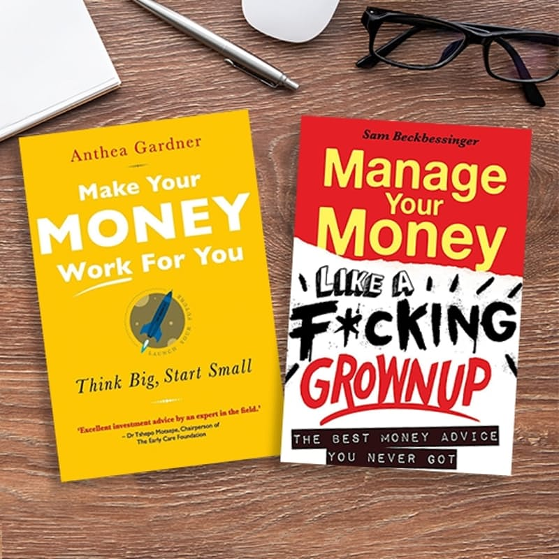 Manage Your Money Like a F*cking Grown-up and Make Your Money Work For You