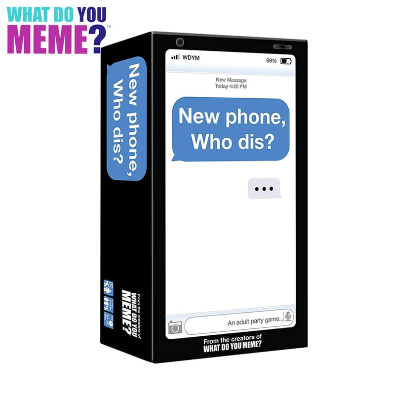 New Phone Who Dis? The New Adult Party Game by the Creators of What Do You Meme